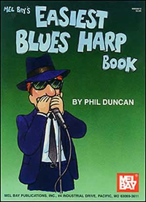 Phil Duncan: Easiest Blues Harp Book: Harp: Instrumental Tutor