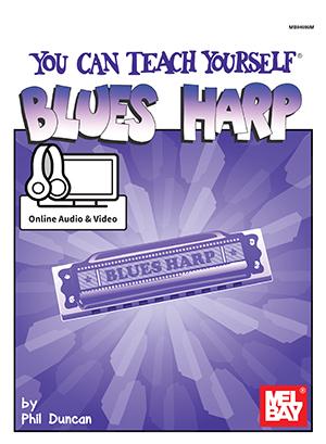Phil Duncan: You Can Teach Yourself Blues Harp: Harmonica: Instrumental Tutor