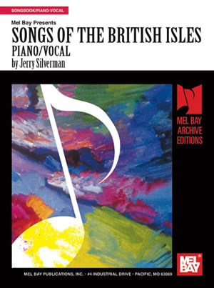 Jerry Silverman: Songs of the British Isles: Voice & Piano: Mixed Songbook