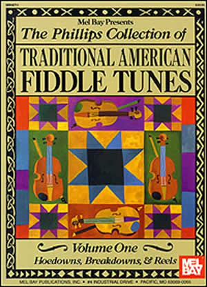 Stacy Phillips: Collection of Trad. American Fiddle Tunes  Vol. 1: Violin: