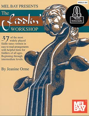 Jeanine R. Orme: The Fiddlin' Workshop: Violin: Instrumental Album