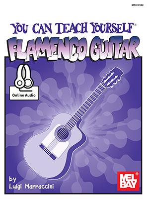 Luigi Marraccini: You Can Teach Yourself Flamenco Guitar: Guitar: Instrumental