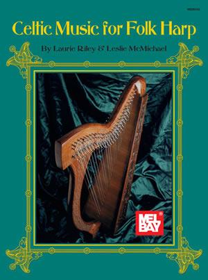 Laurie Riley Leslie McMichael: Celtic Music For Folk Harp: Harp: Instrumental