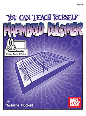 Madeline MacNeil: You Can Teach Yourself Hammered Dulcimer: Dulcimer: