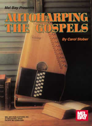 Stober: Autoharping Gospels: Harp: Instrumental Album