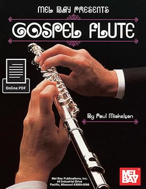 Paul Mickelson: Gospel Flute: Flute: Instrumental Album