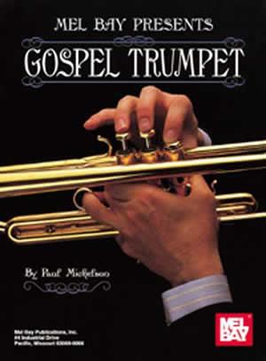 Mickelson: Gospel Trumpet: Trumpet: Instrumental Album