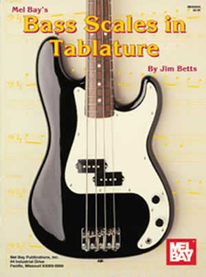 James Betts: Bass Scales In Tablature: Bass Guitar: Study