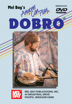 Anyone Can Play Dobro Guitar (Resonator): Guitar: Recorded Performance