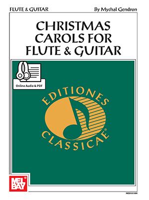 Christmas Carols For Flute and Guitar Book: Flute & Guitar: Instrumental Album