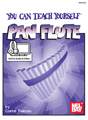 Costel Puscoiu: You Can Teach Yourself Pan Flute: Panpipes: Instrumental Tutor