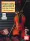 Christmas Melodies For Violin Solo: Violin: Mixed Songbook