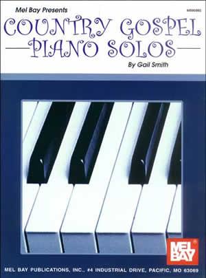 Gail Smith: Country Gospel Piano Solos: Piano: Instrumental Album