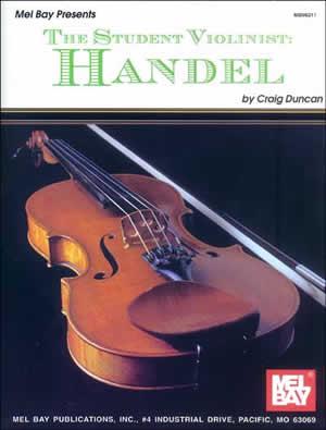 Craig Duncan: The Student Violinist: Handel: Violin: Instrumental Album