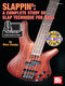 Marc Ensign: A Complete Study Of Slap Technique For Bass: Bass Guitar: