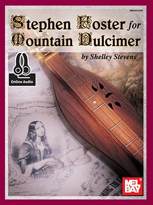 Stephen Foster For Mountain Dulcimer: Dulcimer: Instrumental Album