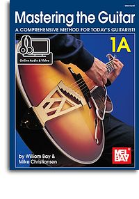 William Bay Mike Christiansen: Mastering The Guitar 1A: Guitar: Instrumental
