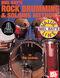 Rob Leytham: Rock Drumming & Soloing Methods: Drum Kit: Instrumental Album