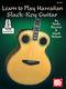 Keola Beamer: Learn To Play Hawaiian Slack Key Guitar: Guitar: Instrumental