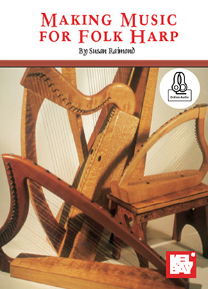 Susan Raimond: Making Music For Folk Harp Book With Online Audio: Harp:
