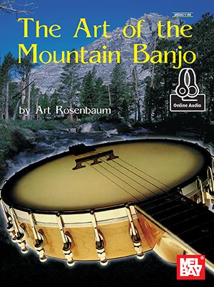 Art Rosenbaum: Art Of The Mountain Banjo Book: Banjo: Instrumental Tutor