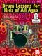 Mike Silverman: Drum Lessons For Kids Of All Ages: Drum Kit: Instrumental Tutor