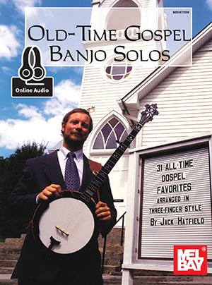 Jack Hatfield: Old-Time Gospel Banjo Solos: Banjo: Instrumental Album