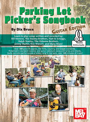 Dix Bruce: Parking Lot Picker's Songbook - Guitar Edition: Guitar: Instrumental