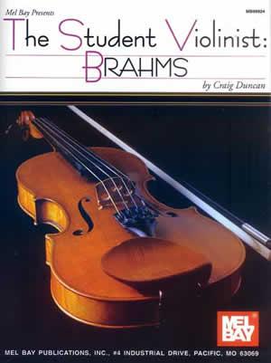 Craig Duncan: The Student Violinist: Brahms: Violin: Instrumental Album