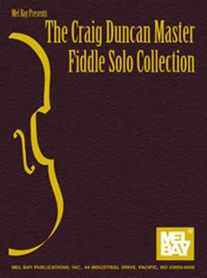 Duncan: Duncan  Craig Master Fiddle Solo Collection  The: Violin: Instrumental