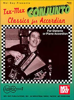 Dahl: Tex-Mex Conjunto Classics For Accordion: Accordion