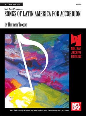 Troppe: Songs Of Latin America: Accordion: Instrumental Album