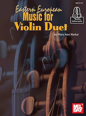Mary Ann Harbar Willis: Eastern European Music For Violin Duet: Violin Duet: