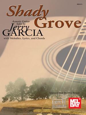 Shady Grove: Acoustic Guitar Solos By Jerry Garcia: Guitar TAB: Instrumental