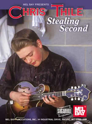 Chris Thile: Thile  Chris Stealing Second: Mandolin: Instrumental Tutor