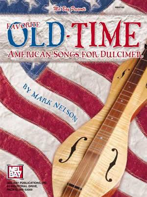 Favorite Old-Time American Songs For Dulcimer: Dulcimer: Instrumental Album