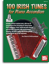 David DiGiuseppe: 100 Irish Tunes For Piano Accordion: Accordion: Instrumental