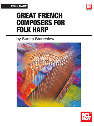 Sunita Staneslow: Great French Composers For Folk Harp: Harp: Instrumental Album