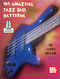 101 Amazing Jazz Bass Patterns Book: Bass Guitar: Instrumental Work