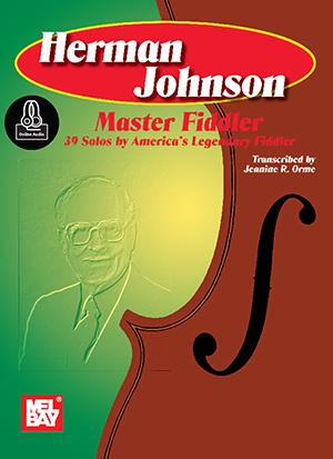 Jeanine R. Orme: Herman Johnson Master Fiddler: Violin: Instrumental Album