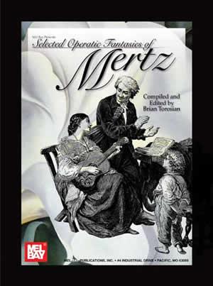 Selected Operatic Fantasies Of Mertz: Guitar