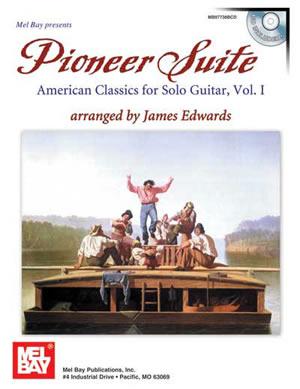 James Edwards: Pioneer Suite: American Classics: Guitar TAB: Instrumental Album