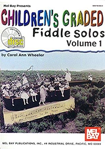 Carol Ann Wheeler: Children's Graded Fiddle Solos Volume 1: Violin: Instrumental