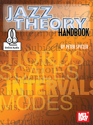 Peter Spitzer: Jazz Theory Handbook Book With Online Audio: C Clef Instrument: