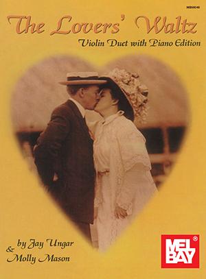 Mason-Ungar: Lover's Waltz: Violin Duet
