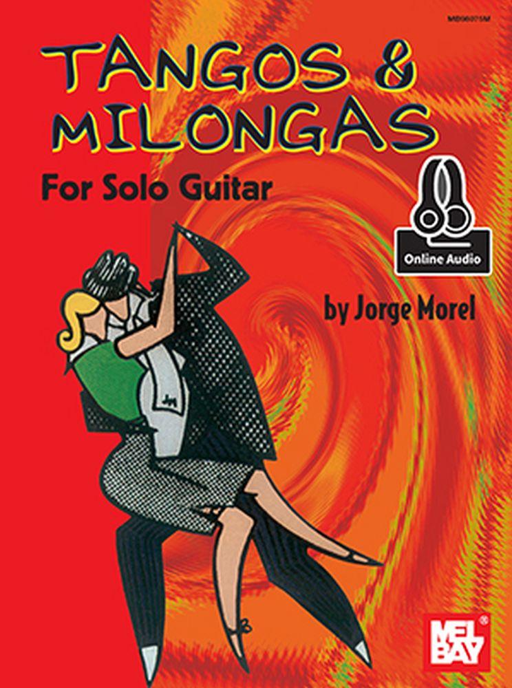 Jorge Morel: Tangos and Milongas For Solo Guitar: Guitar: Instrumental Work