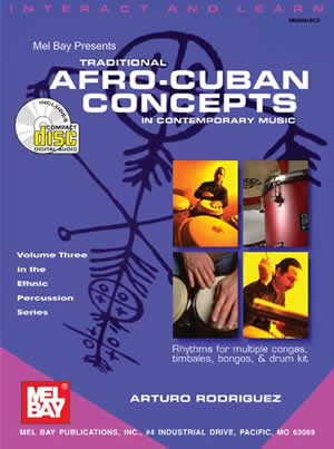 Arturo Rodriguez: Traditional Afro-Cuban Concepts: Percussion: Instrumental