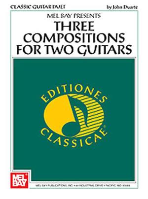 John William Duarte: Three Compositions For Two Guitars: Guitar: Instrumental