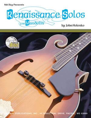 John Holenko: Renaissance Solos For Mandolin: Mandolin: Instrumental Album