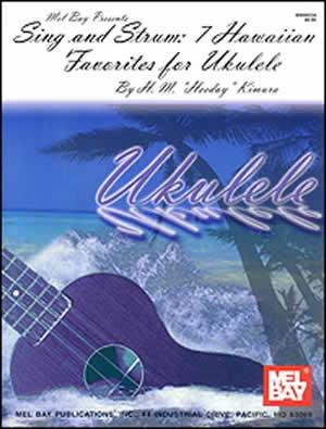 Kimura: Sing And Strum: 7 Hawaiian Favorites For Ukulele: Violin: Instrumental